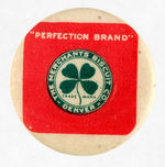 """PERFECTION BRAND MADE IN COLORADO"" BUTTON."