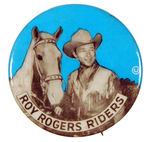 """ROY ROGERS RIDERS"" BUTTON."