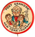 """FOXY GRANDPA PRESENTED BY THE NEW YORK JOURNAL"" HISTORIC EARLY COMIC STRIP BUTTON"