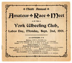 """YORK WHEELING CLUB, LABOR DAY, MONDAY, SEPT. 2ND, 1901"" BICYCLE RACE PROGRAM"