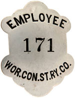 """WOR.CON. ST. RY.CO./EMPLOYEE/171"" EARLY 1900s STEEL BADGE."