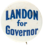 "EARLY 1930s KANSAS BUTTON ""LANDON FOR GOVERNOR""."