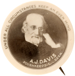 FAMOUS 19TH CENTURY CLAIRVOYANT AND SPIRITUALIST A.J. DAVIS RARE BUTTON ISSUED C. 1910 DEATH.
