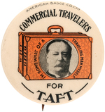 "RARE ""COMMERCIAL TRAVELERS FOR TAFT"" BUTTON HAKE #3183."