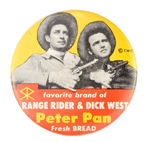 "STORE CLERK'S ""RANGE RIDER AND DICK WEST"" BUTTON."