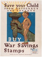"WORLD WAR I ""SAVE YOUR CHILD - WAR SAVINGS STAMPS"" LINEN-MOUNTED POSTER."