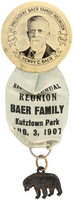 BAER FAMILY 1907 REUNION BADGE PLUS EARLY ANCESTOR BUTTON SHOWING DR. ZACHARIAS BAER.