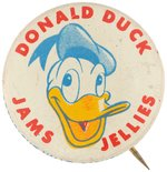 """DONALD DUCK JAMS JELLIES"" EARLY 1950s LICENSED PRODUCTS ADVERTISING BUTTON."