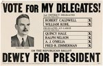 "DEWEY ""VOTE FOR MY DELEGATES!"" HISTORIC WISCONSIN PRIMARY POSTER."