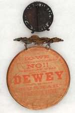 "DEWEY METAL PORTRAIT STAND-UP AND 5"" RARE ""DEWEY 'HURRAH' PROCESSION BADGE""."