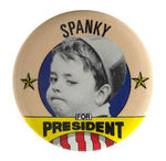 """SPANKY FOR PRESIDENT"" FROM 1984."