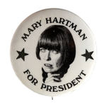"""MARY HARTMAN FOR PRESIDENT"" BUTTON"