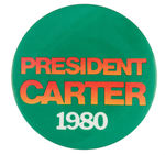 """PRESIDENT CARTER 1980"" BUTTON."