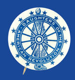 """DAUGHTERS OF THE AMERICAN REVOLUTION"" BUTTON."