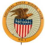 """NATIONAL CYCLE RIDING CLUB NO. 1"" EARLY LARGE BUTTON."
