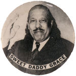 "CPB RELIGION #100 FAMOUS BLACK MINISTER ""SWEET DADDY GRACE"" PORTRAIT BUTTON."