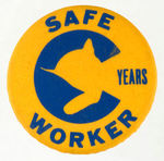 "C&O ""SAFE WORKER"" BUTTON."