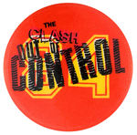 "THE CLASH VINTAGE ""OUT OF CONTROL"" TOUR MUSIC BUTTON."