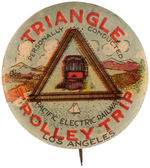 "CPB SUBWAYS & TROLLEYS #203 ""TRIANGLE TROLLEY TRIP"" BUTTON."