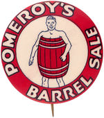 "CPB DEPARTMENT STORES #280 ""POMEROY'S BARREL SALE"" ADVERTISING BUTTON."