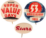 CPB DEPARTMENT STORES #283, 284 AND 285 SEARS ADVERTISING BUTTONS.