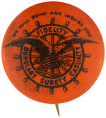 "CPB INSURANCE #576 ""FIDELITY"" EAGLE AND SHIPS WHEEL BUTTON."