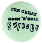 "SEX PISTOLS ""THE GREAT ROCK AND ROLL SWINDLE"" VINTAGE MUSIC BUTTON."