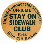 """WILD BILL HICKOX"" INSURANCE COMPANY ISSUED 1930s SAFETY BUTTON."