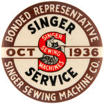 "SINGER SEWING MACHINES ""BONDED REPRESENTITIVE"" 1936 BUTTON."