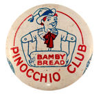 "NON-DISNEY ""BAMBY BREAD PINOCCHIO CLUB"" MEMBER'S LITHO BUTTON."