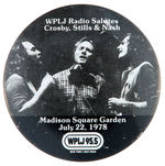 CROSBY, STILLS & NASH RADIO SPONSORED MADISON SQUARE GARDEN CONCERT BUTTON.