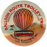 "CPB SUBWAYS & TROLLEYS #204 ""BALLOON ROUTE TROLLEY TRIP"" BUTTON."