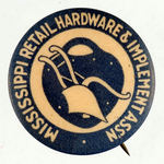 """MISSISSIPPI RETAIL HARDWARE & IMPLEMENT ASS'N. BUTTON."