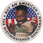 "PROMOTIONAL BUTTON FOR EDDIE MURPHY MOVIE ""THE DISTINGUISHED GENTLEMAN""."