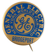 """GENERAL ELECTRIC"" NYWF 1940 BUTTON NAMING ""BRIDGEPORT"" PLANT."