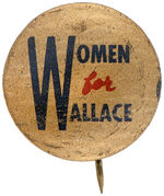 """WOMEN FOR WALLACE"" LITHO BUTTON."