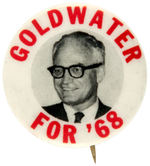 """GOLDWATER FOR '68"" SINGLE PICTURE BUTTON."