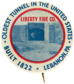 """OLDEST TUNNEL IN THE UNITED STATES"" SHOWN ON LEBANON, PA. FIRE BUTTON."