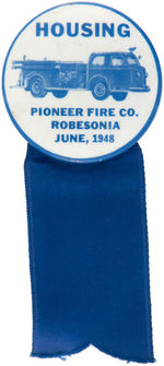"""HOUSING PIONEER FIRE CO. ROBESONIA (PA) JUNE, 1948"" BUTTON"