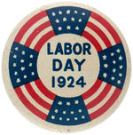 """LABOR DAY 1924"" RARE LITHOGRAPHED TIN BUTTON."