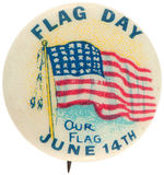 """FLAG DAY JUNE 14"" COLORFUL 1930s BUTTON."