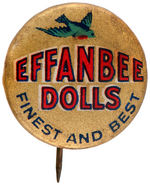 """EFFANBEE DOLLS FINEST AND BEST"" BUTTON USED ON THEIR DOLLS C. 1920s."