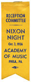 "RARE 1956 ""RECEPTION COMMITTEE"" RIBBON BADGE FOR ""NIXON NIGHT"""